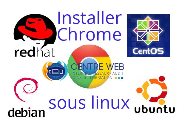Installer Google Chrome sous Linux