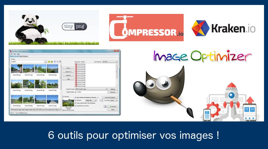 6 outils gratuits pour optimiser vos images!